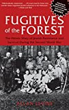 Fugitives of the Forest, Allan Levine, 1599219689
