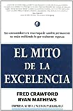 El Mito de la Excelencia, Fred Crawford and Ryan Mathews, 8495787202