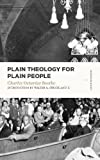 Plain Theology for Plain People (Lexham Classics)