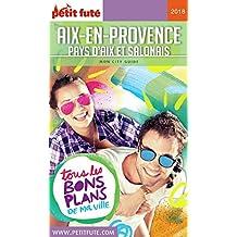 AIX-EN-PROVENCE 2018 Petit Futé (City Guide) (French Edition)