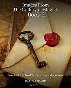 Images From The Gallery of Magick: Book    by Damon Brand