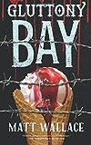 Gluttony Bay: A Sin du Jour Affair