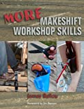 More Makeshift Workshop Skills, James Ballou, 1581607466