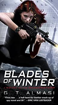 Blades of Winter: A Novel of the Shadowstorm by [Almasi, G. T.]