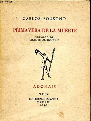 Primavera de la muerte. Prólogo de Vicente Aleixandre. Tapa blanda ...