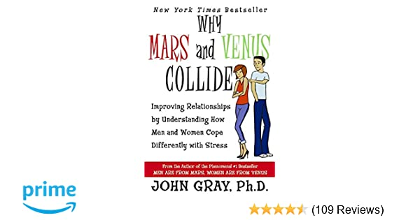 Amazon Why Mars And Venus Collide Improving Relationships By