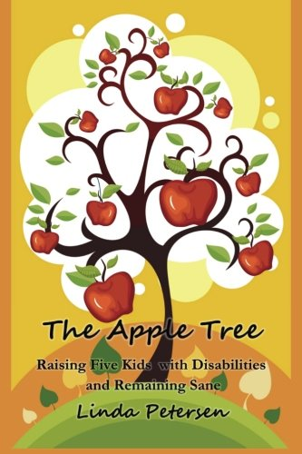 Download The Apple Tree:  Raising 5 Kids With Disabilities and Remaining Sane ebook