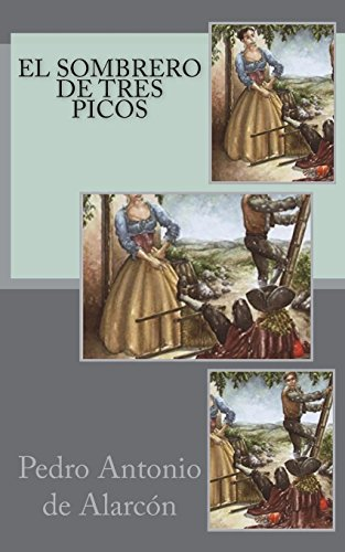 El sombrero de tres picos  [Antonio de Alarcon, Pedro] (Tapa Blanda)
