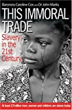 This Immoral Trade, Caroline Cox and John Marks, 0825461316