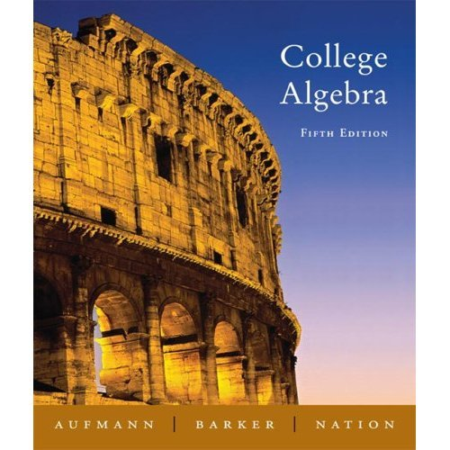 College Algebra Fifth Edition