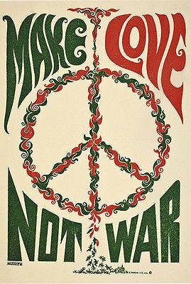 (Make Love Not War - 1967 - Pop Art Poster)