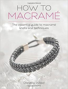 Macrame Unlimited II Craft Book