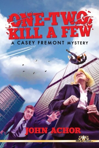 One-Two, Kill A Few: A Casey Fremont Mystery ebook