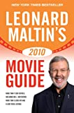 Leonard Maltin's 2010 Movie Guide (Leonard Maltin's Movie Guide)