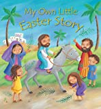 My Own Little Easter Story, Christina Goodings, 0745963668