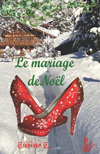Le Mariage de Nol (French Edition)