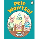 Pete Won't Eat (I Like to Read®)