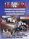 Trauma: Emergency Resuscitation, Perioperative