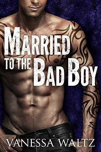 Married to the Bad Boy (Cravotta Crime Family Book 1) by [Waltz, Vanessa]