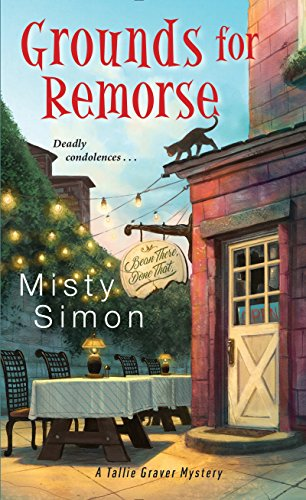 Grounds for Remorse (A Tallie Graver Mystery) by [Simon, Misty]