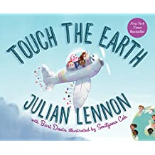 Touch the Earth (A Julian Lennon White Feather Flier Adventure)