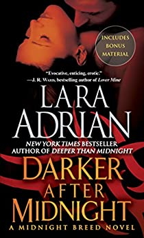 Darker After Midnight (with bonus novella A Taste of Midnight): A Midnight Breed Novel (The Midnight Breed Series Book 10) by [Adrian, Lara]