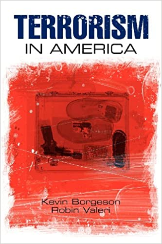 Terrorism in america kevin borgeson robin valeri 9780763755249 terrorism in america 1st edition fandeluxe Choice Image