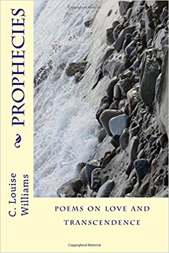 Prophecies: Poems on Love and Transcendence