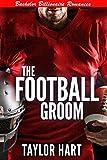 Download The Football Groom: Bachelor Billionaire Romances (A Last Play Companion) in PDF ePUB Free Online