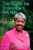 The Road to Someplace Better, Lillian Lincoln Lambert and Rosemary Brutico, 0470401664