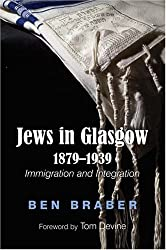 Jews in Glasgow 1879-1939: Immigration and Integration