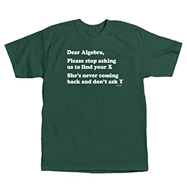 9eeeaebe5 ComputerGear Funny Math T-Shirts Dear Algebra Tshirt Find X Teacher Shirt S