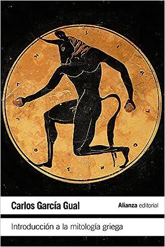 Introducción a la mitología griega - Carlos García Gual
