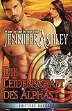 Die Leidenschaft des Alphas: Shifters Unbound (Volume 4) (German Edition)