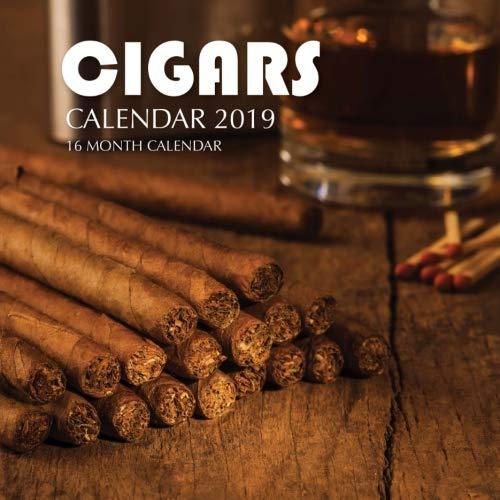Cigars Calendar 2019: 16 Month Calendar