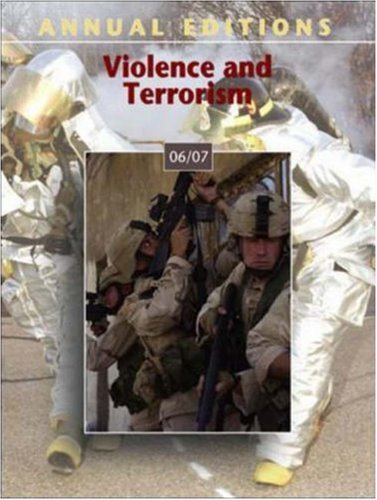 Annual Editions: Violence and Terrorism 06/07