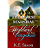 THE HORSE MARSHAL : Highland Vengeance : Part Five (A Family Saga / Adventure Romance) (Highland Vengeance: A Serial Novel)
