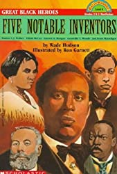 Five Notable Inventors, Great Black Heroes