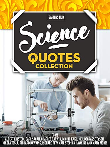 Science Quotes Collection From Albert Einstein Carl Sagan Charles