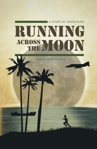 Download Running Across the Moon: A Story of Adventure PDF