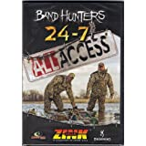 BAND HUNTERS 24-7 ALL ACCESS Vol 5 Duck Hunting DVD Waterfowl ~ Zink Calls