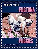 Meet the Pugtona Puggies, Jean Harmony and Kimberly Harmony, 143896918X