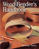 img - for Wood Bender's Handbook book / textbook / text book