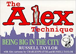 Book The Alex Technique : Being Big in the City by Russell Taylor (1999-10-07)