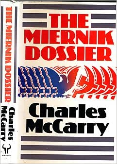 The Miernik Dossier: : Charles McCarry