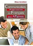 Communication progressive du français des affaires - Niveau intermédiaire - Livre