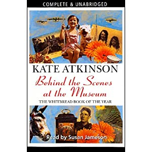 Amazon.com: Behind the Scenes at the Museum (Audible Audio Edition): Kate Atkinson, Susan Jameson, AudioGO Ltd.: Books