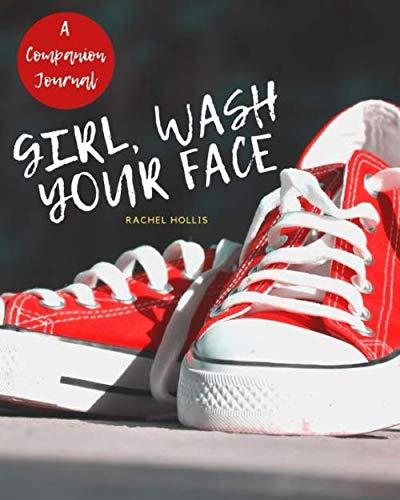 A Companion Journal: Girl, Wash Your Face-Rachel Hollis