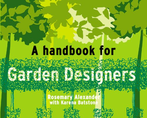Handbook for Garden Designers Rosemary Alexander