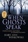 When Ghosts Speak, Mary Ann Winkowski, 0446581186